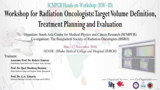 Workshop for Radiation Oncologists: Target Volume Definition, Treatment Planning and Evaluation